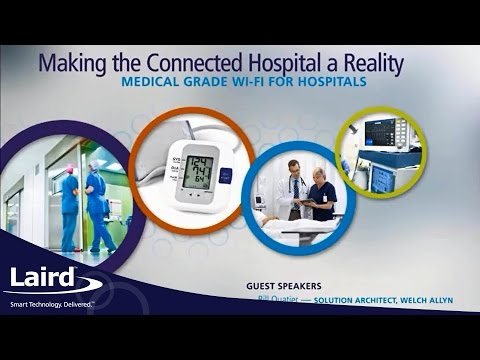 Making the Connected Hospital A Reality with Laird