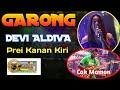 Ter GRESS Devi Aldiva - Prei Kanan Kiri GARONG Ft Cak Momon Live Sitiaji