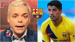BARCELONA 'Luis Suárez puede amargarle la existencia al Barcelona': Manu Martín | Fuera de Juego