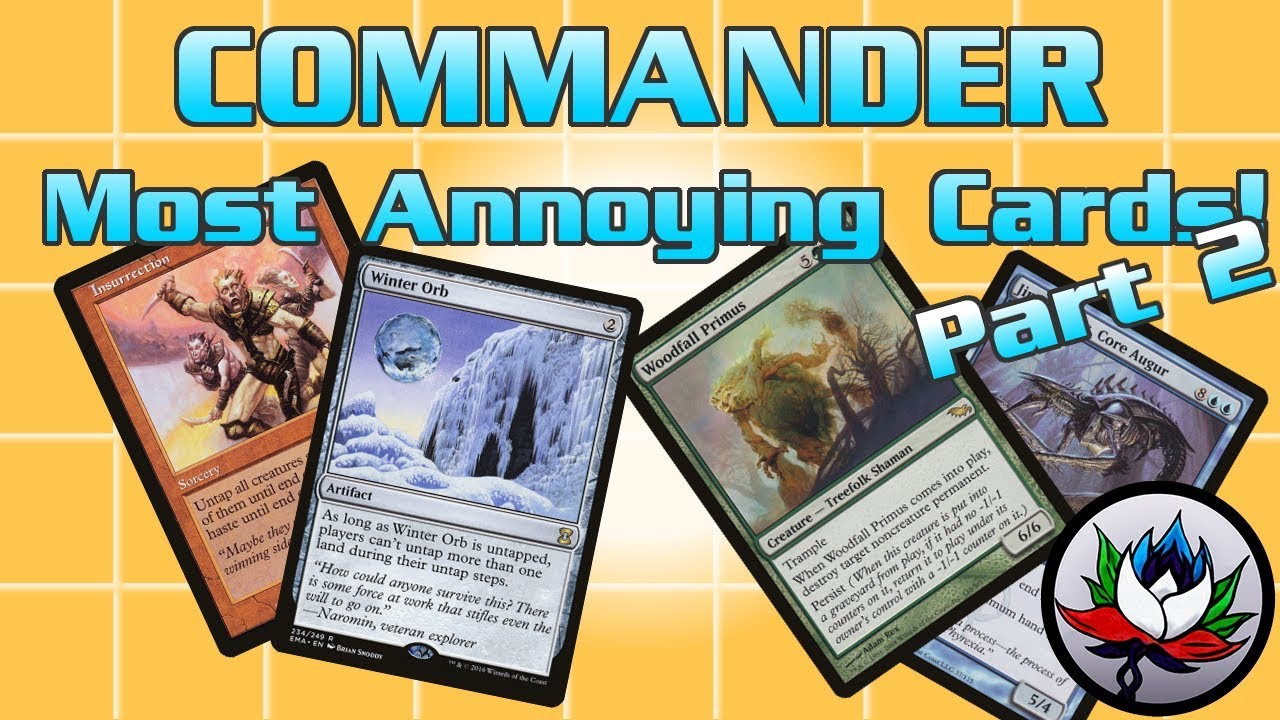 MTG – The Most Annoying EDH/Commander Cards Ever in Magic: The Gathering –  Part 2!