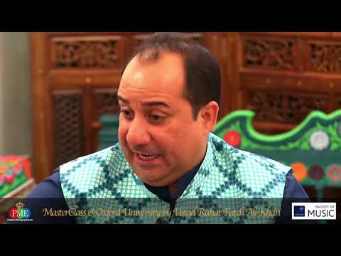MasterClass @ Oxford University Music Faculty - Ustad Rahat Fateh Ali Khan