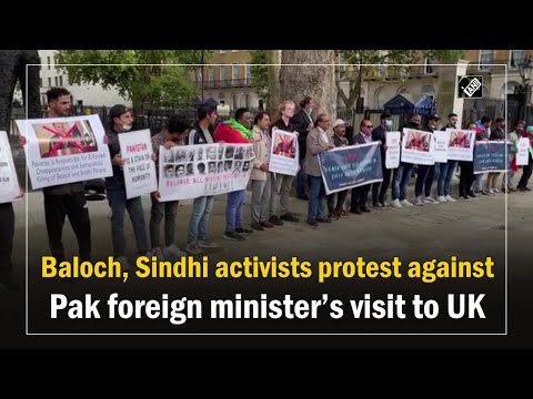 Baloch, Sindhi activists protest against Pak foreign minister's visit to UK