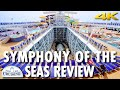 Symphony of the Seas Tour & Review ~ Royal Caribbean International ~ Cruise Review [4K Ultra HD]