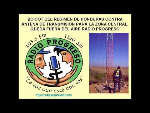 Director de Radio Progreso denuncia sabotaje del regimen de Honduras 2017