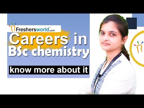 Careers in BSc Chemistry  -  Higher Education, Institutions, Job Opportunities
