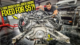 Mclaren Wanted $100,000+ For A New 675LT Engine...I FIXED Mine For $5 (Then Made It WAY FASTER)