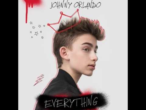 Johnny Orlando -  EVERYTHING (New Single)