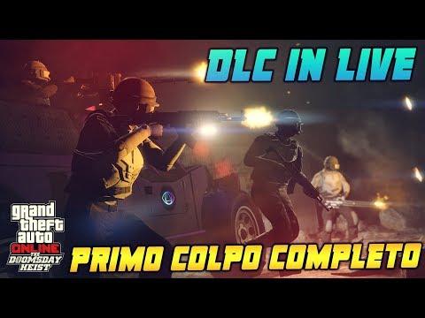 🔴 [LIVE] GTA 5 ONLINE ITA DLC: IL COLPO DELL' APOCALISSE - PRIMO COLPO COMPLETO + MODIFICHE VEICOLI