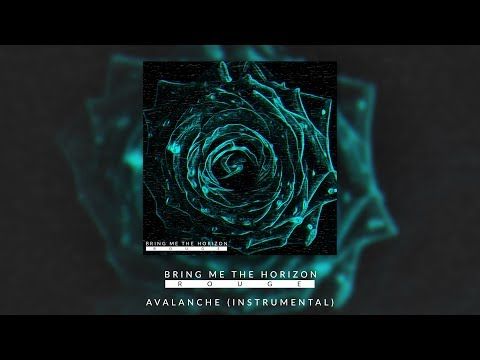 BRING ME THE HORIZON - AVALANCHE (OFFICIAL INSTRUMENTAL)