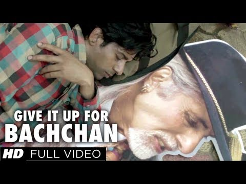 GIVE IT UP FOR BACHCHAN FULL VIDEO SONG | BOMBAY TALKIES