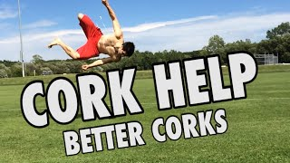 BETTER Corks - Tricking Help