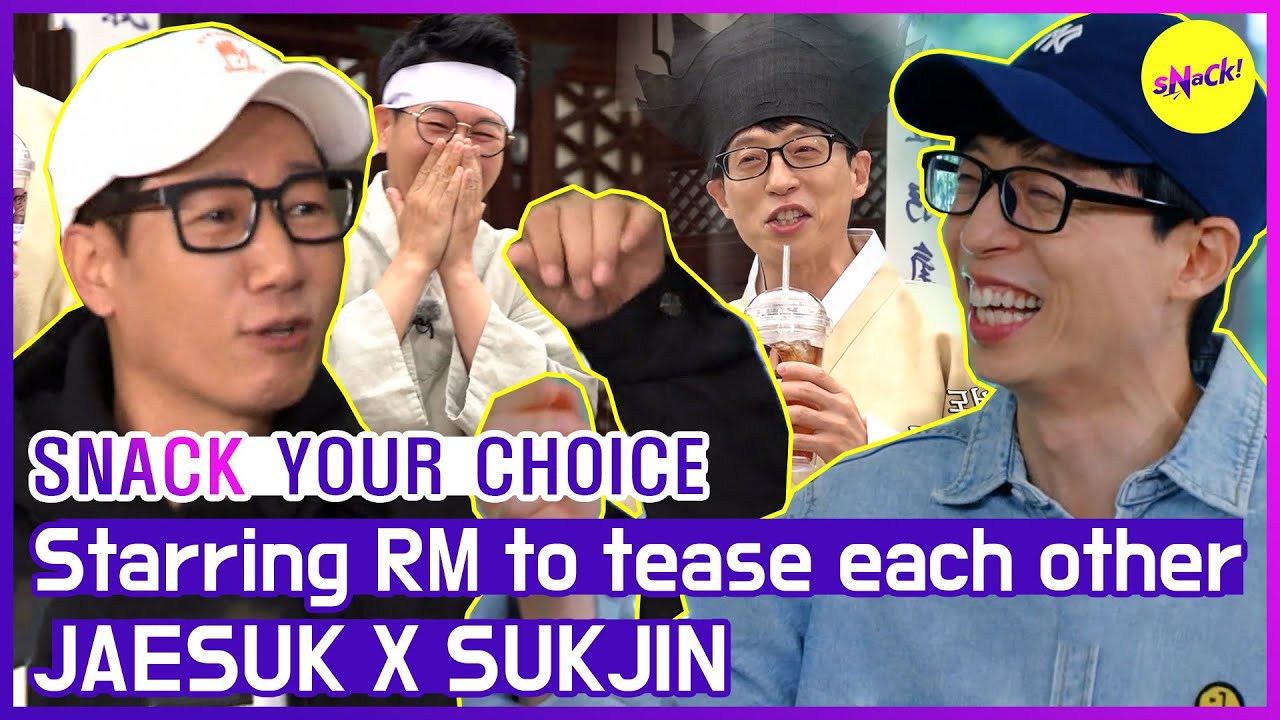 [SNACK YOUR CHOICE] JAESUK X SUKJIN(a.k.a Two-suks) must come up RM to tease each other🤣🤣 (ENG SUB)