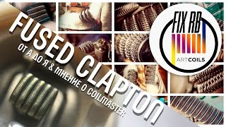 fused clapton от а до я мнение о coil master   fix rb build tutorial