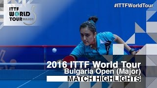 2016 Bulgaria Open Highlights: Manika Batra vs Lin Po-Hsuan (U21-R16)