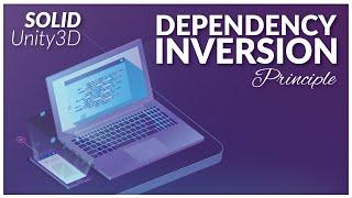 Unity3D SOLID Principles - Dependency Inversion Principle