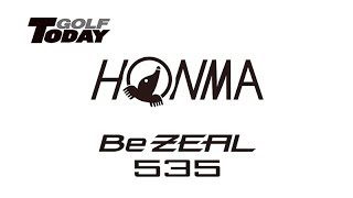 HONMA Be ZEAL 535 GOLFTODAY