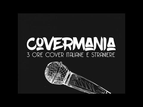 Covermania - 3 ore cover italiane e straniere