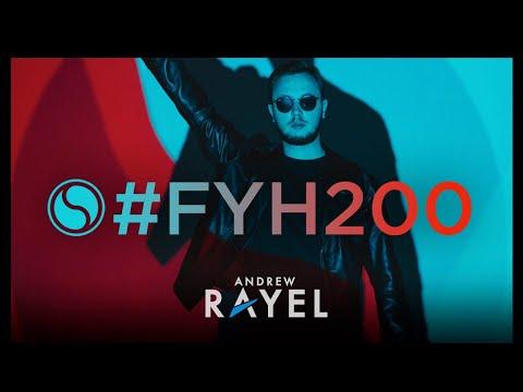 Andrew Rayel - Find Your Harmony Radioshow #200