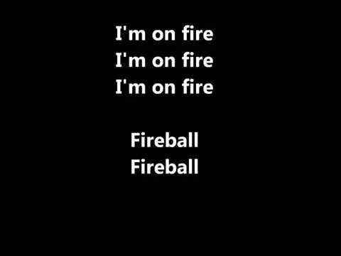 Fireball - Pitbull ft. John Ryan (Lyrics)