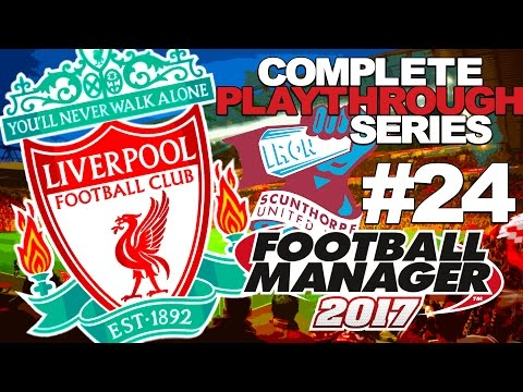 FOOTBALL MANAGER 2017 | LIVERPOOL | #24 | CUP DUO