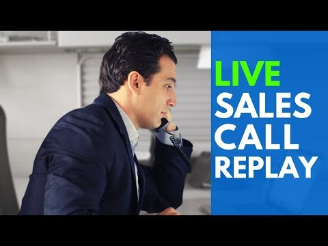 Actual Live Phone Sales Call – Replay
