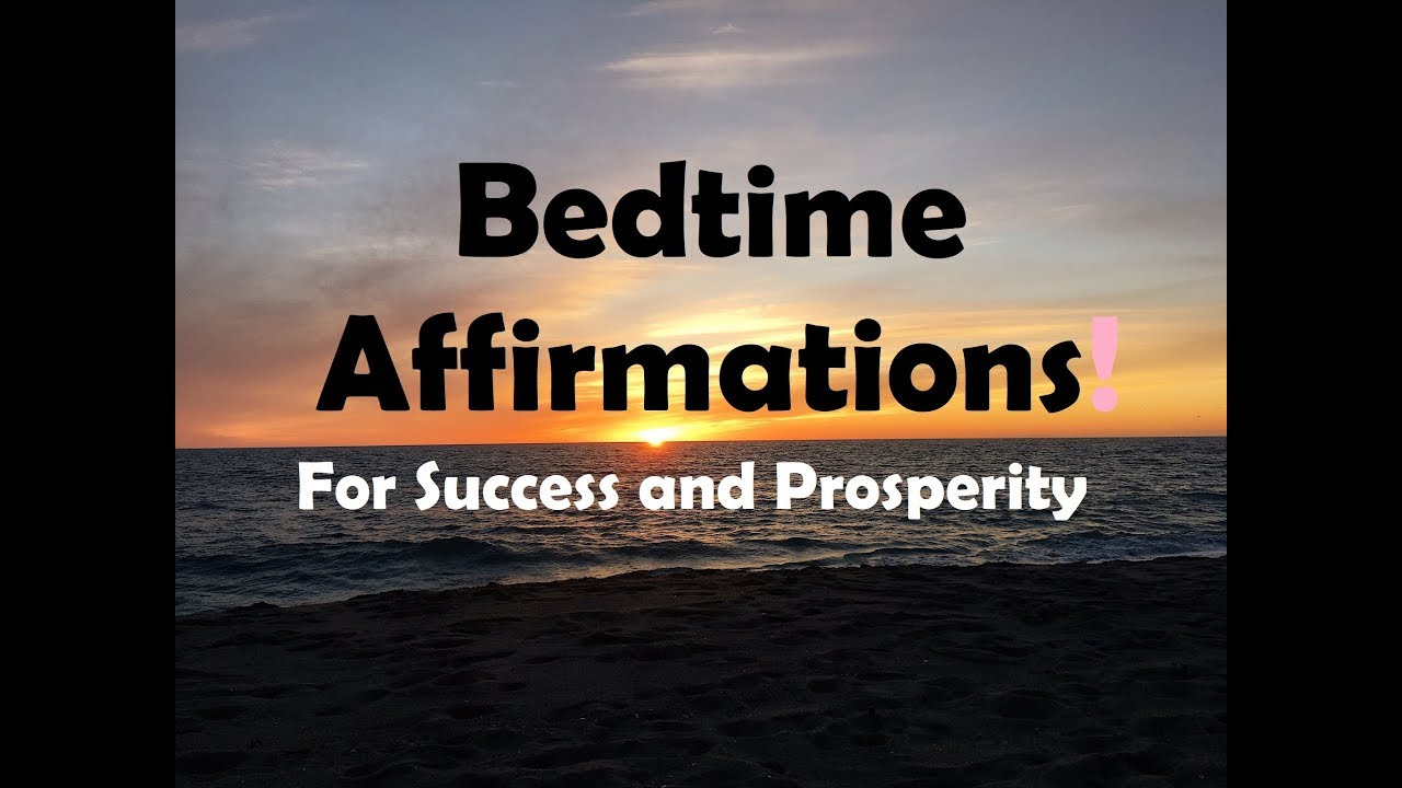 Download AMAZING BED TIME AFFIRMATIONS- program your mind for SUCESS and PROSPERITY as you sleep