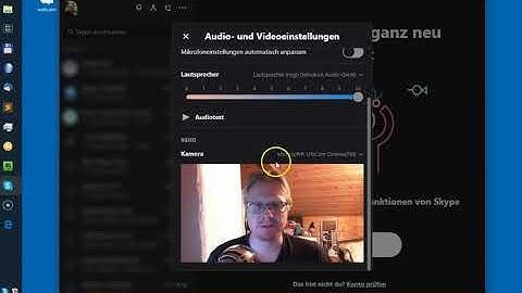 Skype 8 Webcam Einstellungen und Windows 10