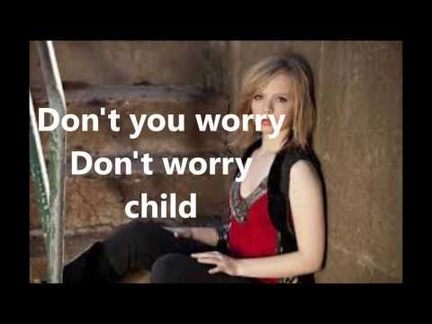 Madilyn Bailey - Don't you worry Child (Lyrics)