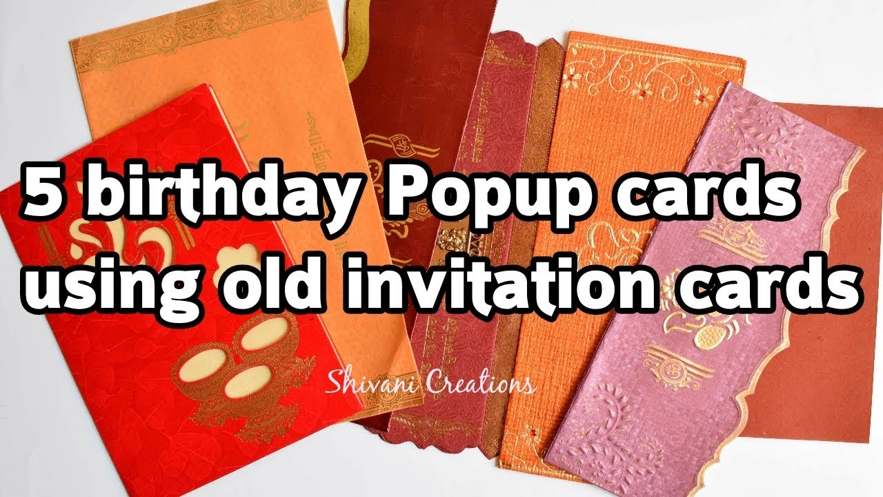 3 Birthday Pop up Cards  Recycle Old wedding invitation card  DIY Best  from waste