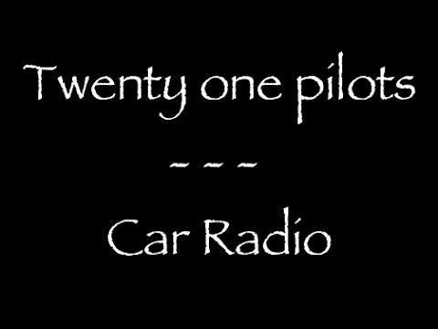 Lyrics traduction française : Twenty one Pilots - Car radio