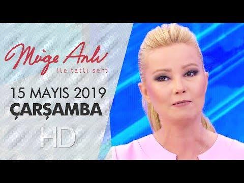 Müge Anlı ile Tatlı Sert 15 Mayıs 2019   Çarşamba