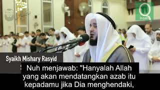 Mishary Rashid Al Afasy Menangis Saat Membaca Surat Hud ( Cerita Nabi Nuh As )