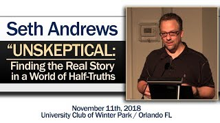 Unskeptical: Finding the Real Story in a World of Half-Truths