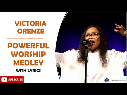 Download Victoria Orenze - Powerful Worship Medley (Oh LORD Set my life on fire for YOU) With Lyrics