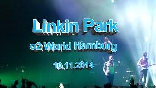 Linkin Park LIVE @ Hamburg 10.11.2014 Full Concert (HD)