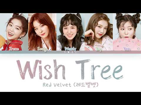 Red Velvet (레드벨벳) – Wish Tree (세가지 소원) (Han|Rom|Eng) Color Coded Lyrics/한국어 가사