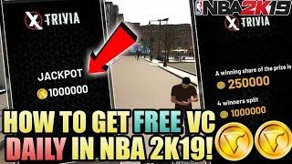 2K GIVING OUT 1,000,000 VC FOR FREE IN NBA 2K19! HOW TO GET FREE VC DAILY