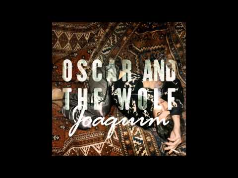 Oscar And The Wolf - Joaquim [official instrumental]