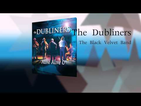 The Dubliners feat. Seán Cannon - The Black Velvet Band (Live) [Audio Stream]