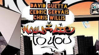 David Guetta - Would I Lie To You (Extended Remix)