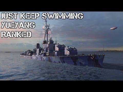 World of Warships - Just Keep Swimming - Ranked - Yueyang
