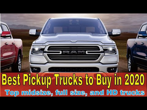 Best Pickup Trucks to Buy in 2020  top midsize, full size, and HD trucks for sale in America today
