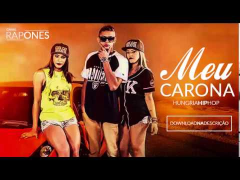 Hungria Hip Hop Meu Carona Nova 2015 Download Na