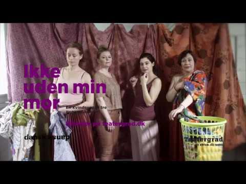 »Ikke uden min mor« – danskdansk
