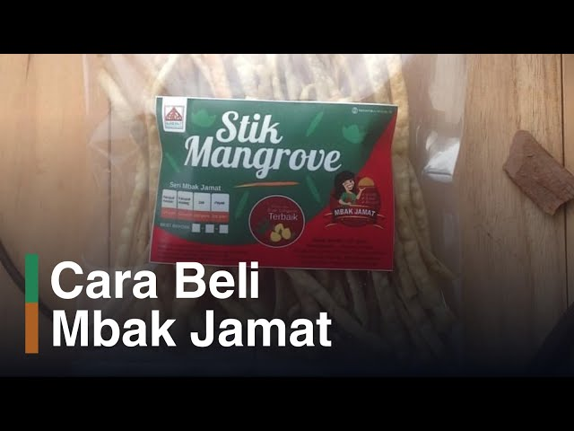 Open Pre Order Mbak Jamat: Jajanan Mangrove KeSEMaT
