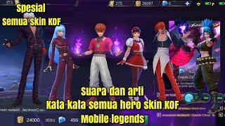 """Suara dan arti kata"""" semua hero skin KOF~mobile legends"""