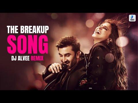 The Breakup Song | Remix | DJ Alvee