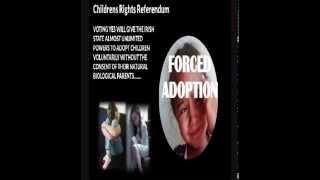 Children's Forced Adoption Referendum in Ireland 2012