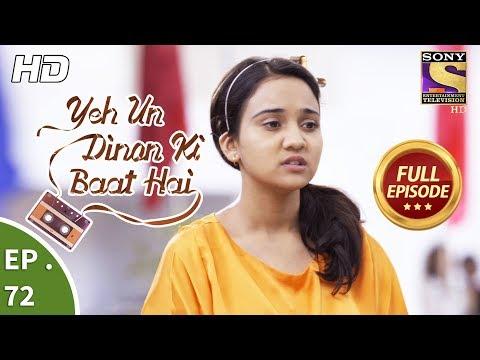 Download Youtube: Yeh Un Dinon Ki Baat Hai -  Ep 72 - Full Episode - 13th December, 2017