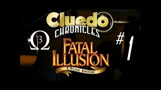 Clue Chronicles: Fatal Illusion Episode 1 - Real Groundbreaking